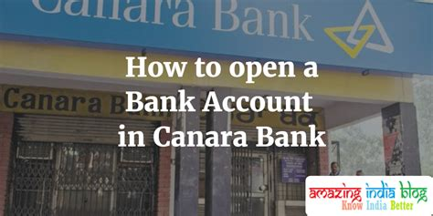 bank open how to open a bank account in canara bank