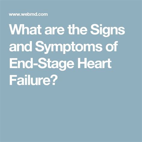 chf end stage 25 best ideas about failure symptoms on cardiac nursing chf