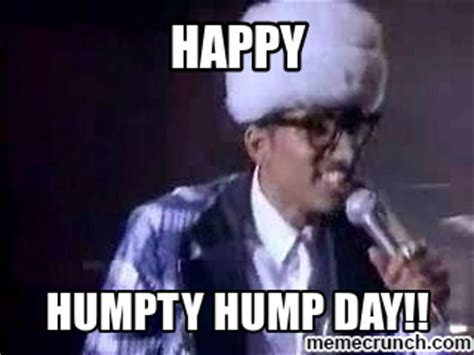 Happy Hump Day Memes - humpty hump day