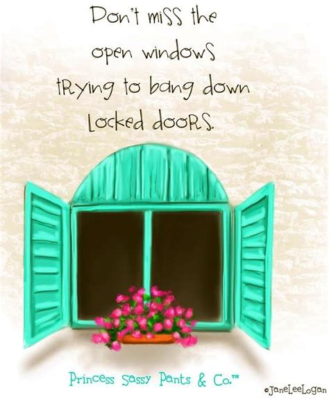 Windows That Dont Open Inspiration 19 Best Images About Window Quotes And A Few Other Ones On Quotes Daffy Duck And