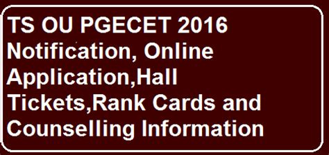 Ou Distance Mba Notification 2017 by Ts G Oms No 54 Ou Pgecet Notification 2016 Ssc Results