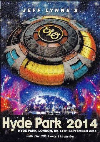 jeff lynnes electric light orchestra live at hyde jeff lynne s elo live in hyde park 2014 dvd 2012
