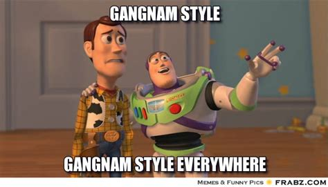 Gangnam Style Meme - gangnam style toyst meme generator captionator