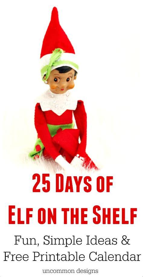 elf on the shelf ideas 2015 printable elf on the shelf on the shelf and printable calendars on