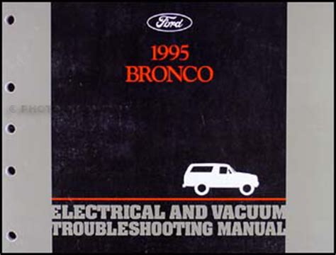 electric and cars manual 1995 ford f series navigation system 1995 ford bronco electrical vacuum troubleshooting manual original