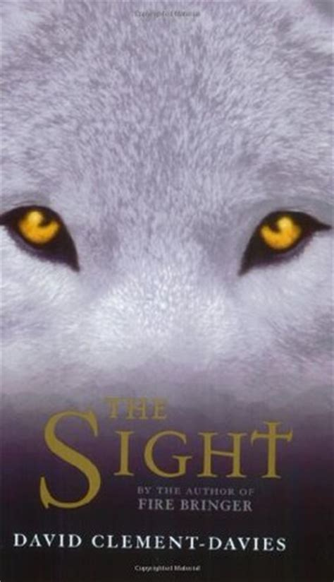 sights books the sight sight 1 by david clement davies reviews
