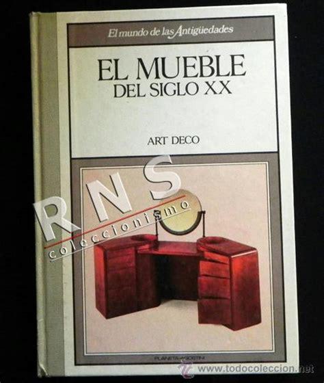 libro el siglo sovitico el mueble del siglo xx art dec 243 muebles arte comprar antig 252 edades varias en todocoleccion