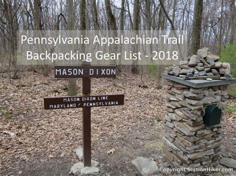 section hiker gear list pennsylvania appalachian trail section hike gear list