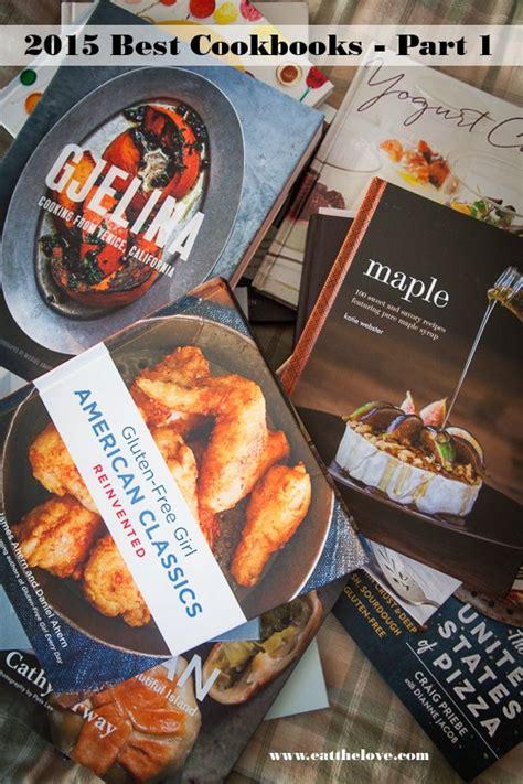 best cookbooks best cookbooks 2015 roundup part 1 eat the