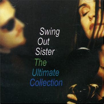 swing out sister somewhere in the world ultimate collection 豆瓣