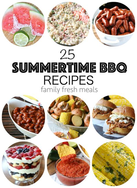 the best summertime bbq recipes family fresh meals