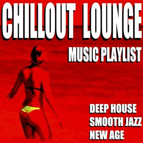 house music playlist download blue claw jazz chillout lounge music playlist deep