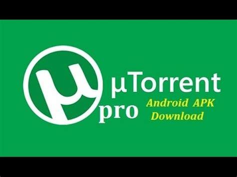 free utorrent pro apk utorrent pro apk free