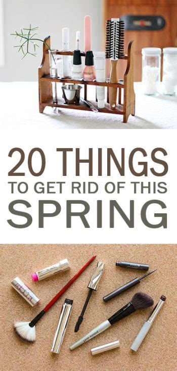 things to get rid of 20 things to get rid of this spring page 22 of 22 101