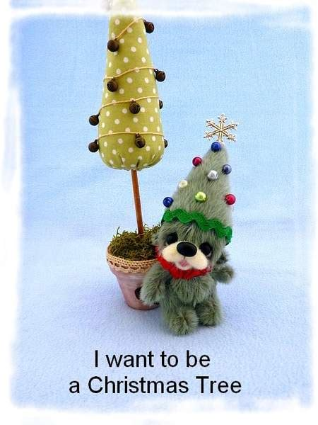 i want to be a christmas tree by happyteddy by aleksandraj