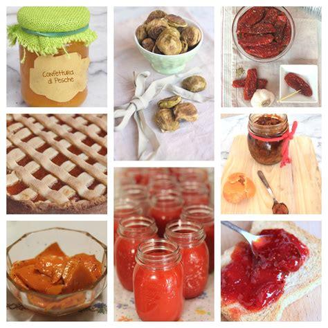 conserve fatte in casa ricette conserve fatte in casa dal dolce al salato ai sottolii