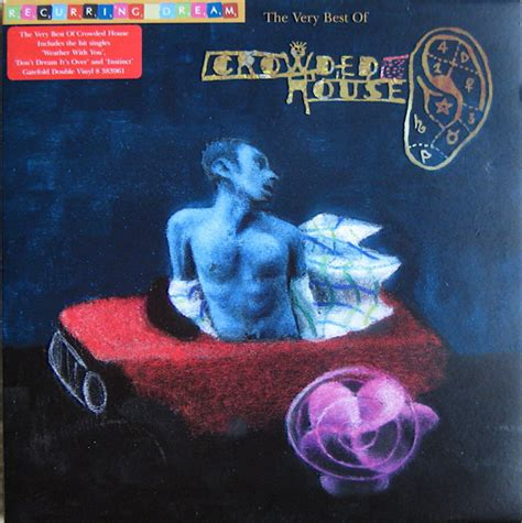 crowded house best of crowded house recurring the best of crowded