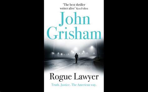 Grisham Goes Rogue In Thriller estos los libros m 225 s vendidos en am 233 rica y europa rogue lawyer grey la chica tren