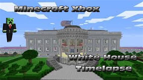 minecraft white house minecraft xbox the white house timelapse youtube