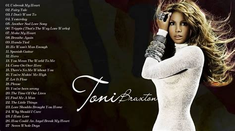 best of toni braxton toni braxton s greatest hits the best songs of toni