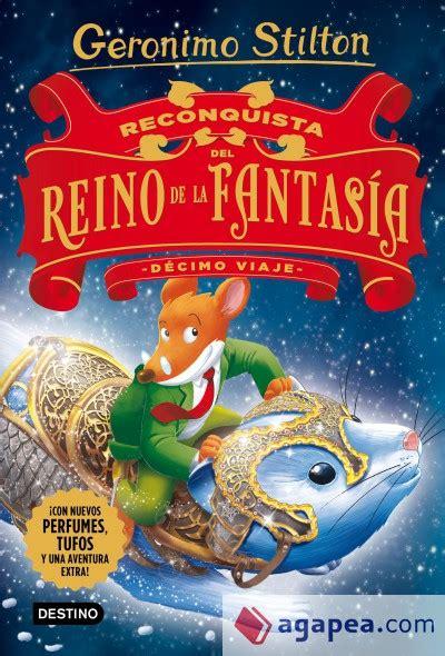 libro sptimo viaje al reino reconquista del reino de la fantasia decimo viaje agapea libros urgentes