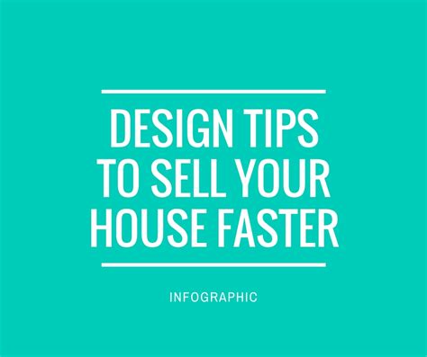 sell your house easy design tips to sell your house faster infographic kukun