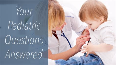 your pediatric questions answered warner family practice