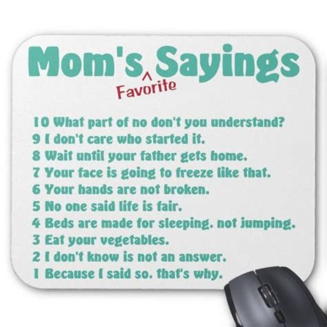 memorable quotes and sayings dedicated to my mother s mum s favourite sayings on gifts for her mouse pad a