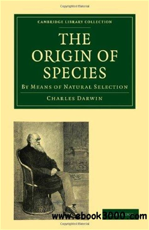 the book that changed america how darwin s theory of evolution ignited a nation books the origin of species by means of selection or