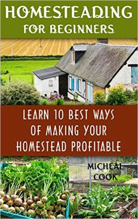 profitable backyard farming homesteading for beginners learn 10 best ways of making