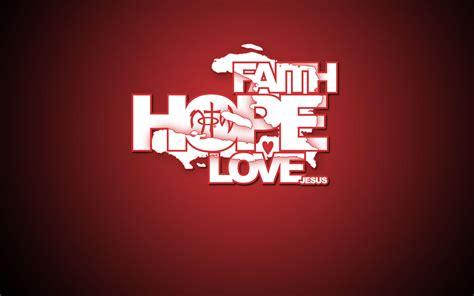 imagenes faith hope love faith hope love wallpaper christian wallpapers and