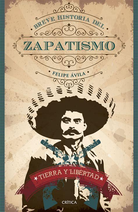libro fundacion y tierra tierra y libertad breve historia del zapatismo planeta