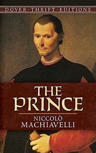 the prince dover thrift b008tvlpi8 17 best ideas about niccolo machiavelli the prince on classic books the arts and