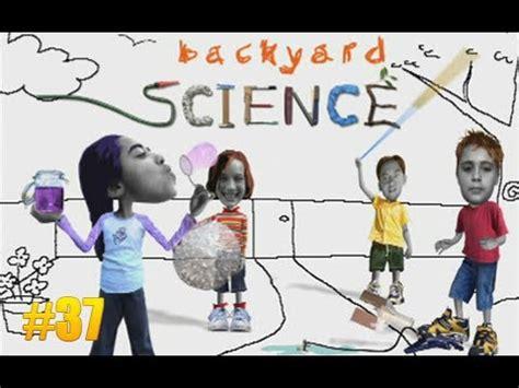 backyard science videos забавная наука 37 backyard science 37 youtube