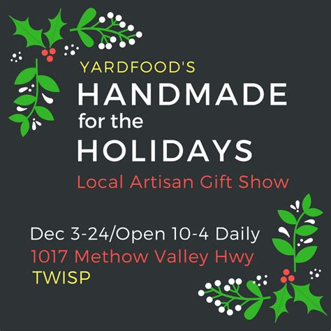 Handmade For The Holidays - handmade for the holidays methow arts