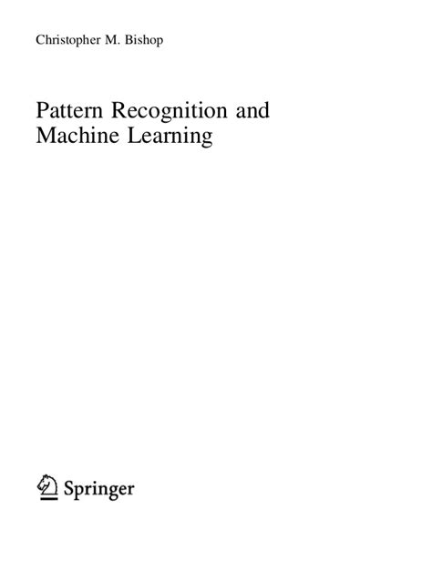 pattern recognition and machine learning christopher m bishop pattern recognition and machine learning