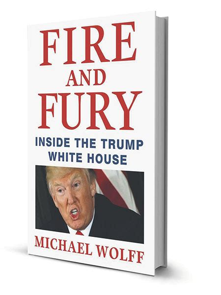 summary and fury inside the white house by michael wolff books and fury inside the white house an