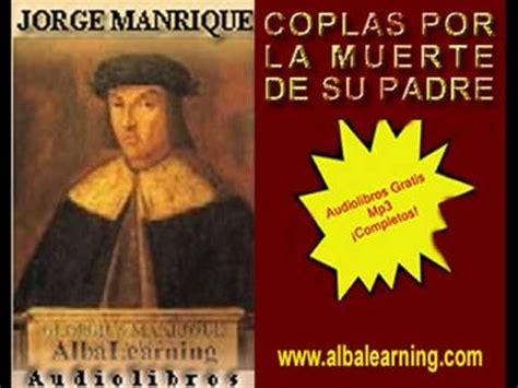 coplas a la muerte 1480208191 coplas por la muerte de su padre jorge manrique audiolibro albalearning youtube