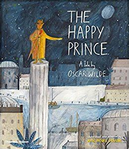 felix and the prince a forever wilde novel volume 2 books the happy prince a tale by oscar wilde co uk