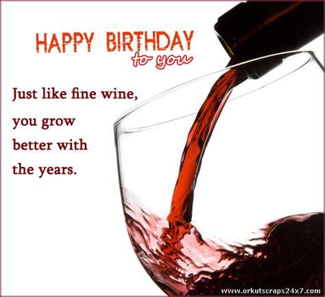 Birthday Wine Quotes Celebrate The Birthday With Red Wine Birthdays Pinterest