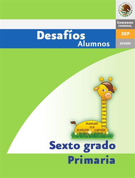 Desafios Matematicos Alumnos 6o Sexto Grado Primaria By Gines Ciudad | issuu desafios matematicos alumnos 6 186 sexto grado
