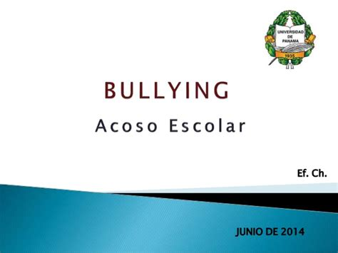 acoso escolar bullying slideshare bullying acoso escolar