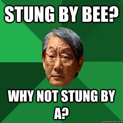 Black Asian Meme - stung by bee why not stung by a high expectations