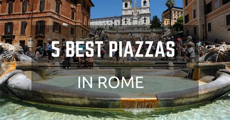 best in rome best 5 piazzas in rome you must visit at least once city