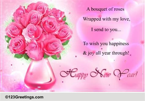 new year wishes with rose flowers roses for a loved one on new year free flowers ecards greeting cards 123 greetings