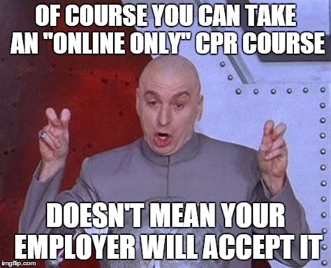 Online Class Meme - the winning cpr meme