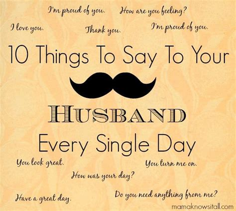 10 Things To Do With Your Partner by 10 Things To Say To Your Husband Every Day Knows It