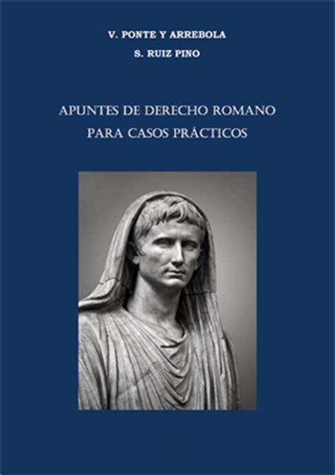 casos practicos derecho romano derecho romano investigaci 243 n publicaciones