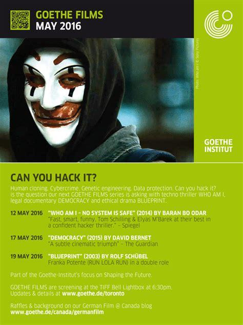 film hacker german goethe films can you hack it german film canada