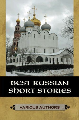 best russian short stories ebook by various authors 9781442947610 best russian short stories ebook epub pdf prc mobi azw3 download